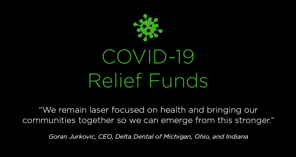 Nearly $90 million committed in relief from Delta Dental of Michigan, Ohio, and Indiana