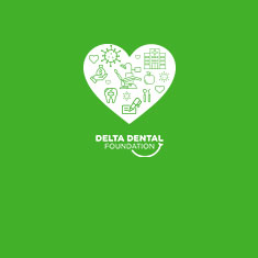 Delta Dental Foundation increases COVID-19 emergency assistance funding to $600,000 due to increased need